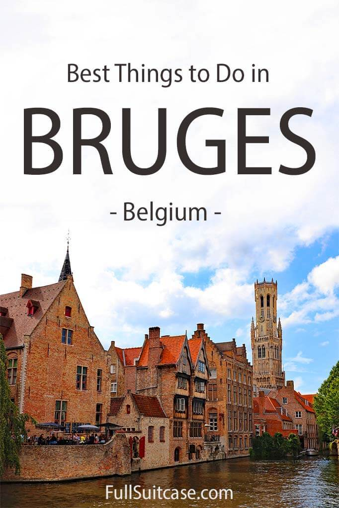 Best places to see and things to do in Bruges, Belgium