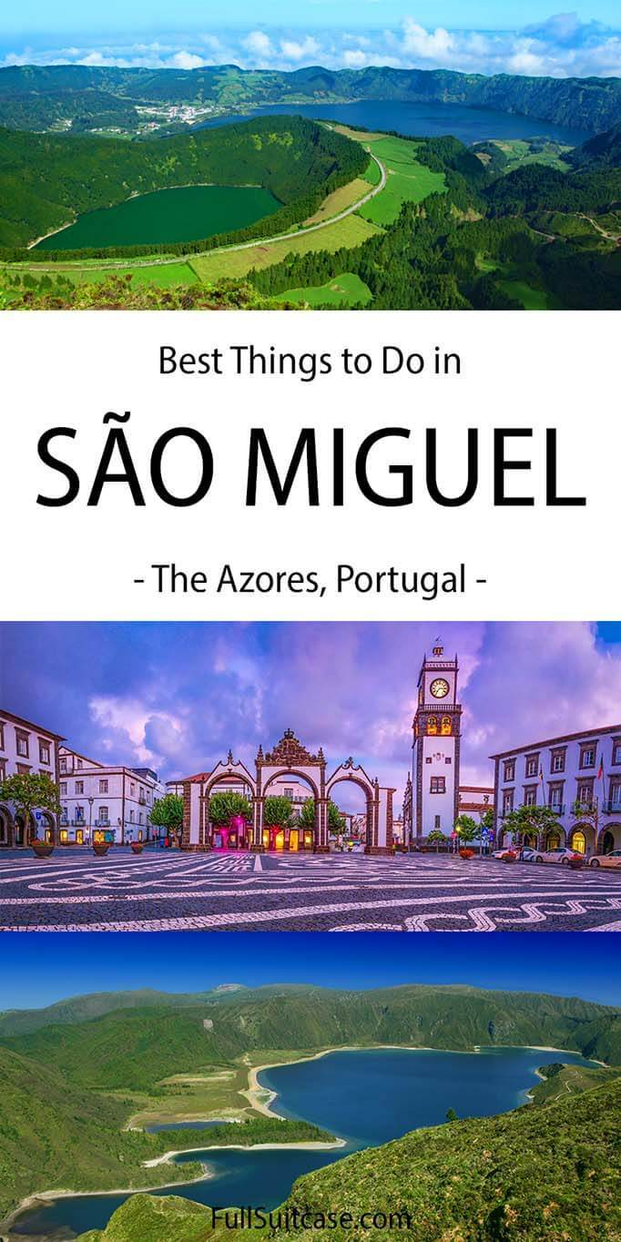 Best things to do in Sao Miguel, the Azores, Portugal