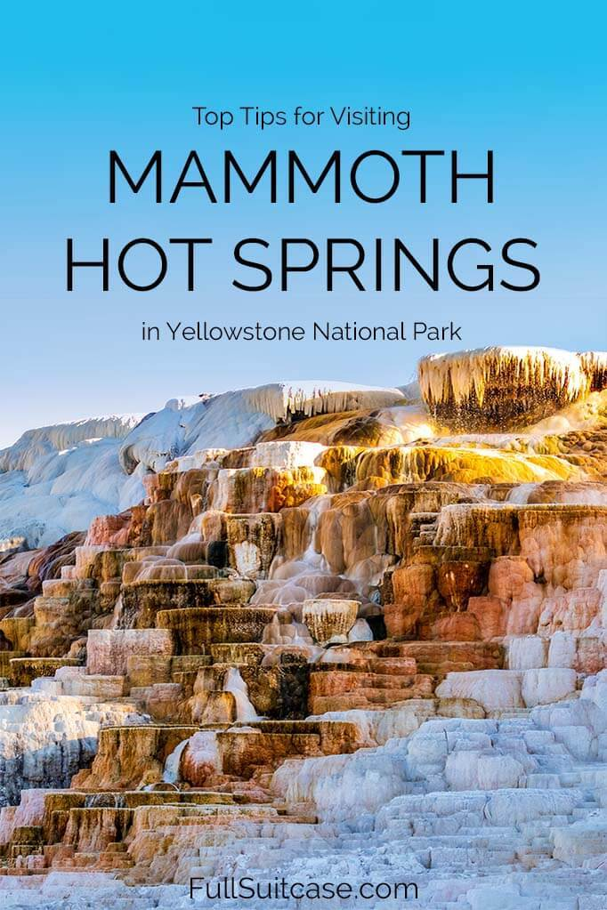 Guide to visiting Mammoth Hot Springs in Yellowstone National Park