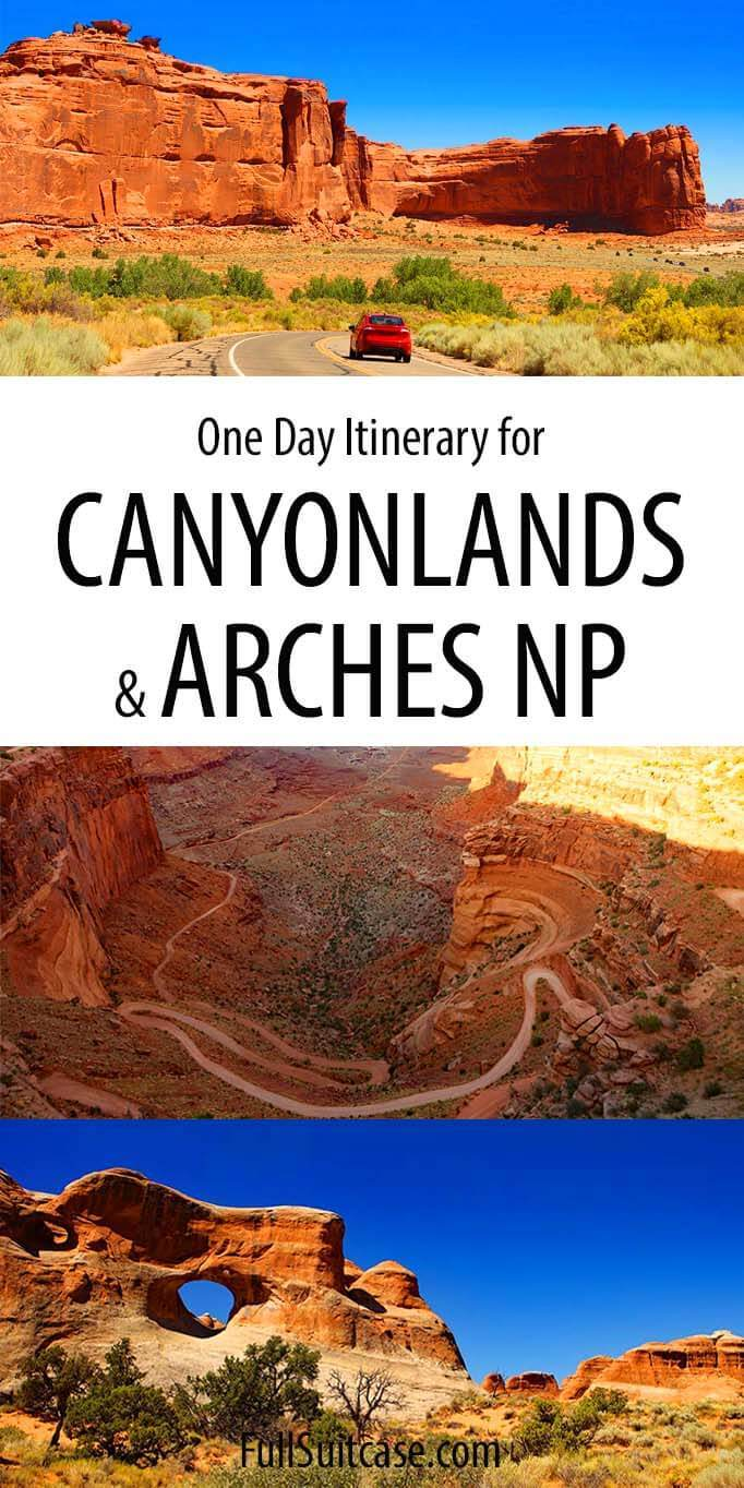 Canyonlands and Arches one day itinerary