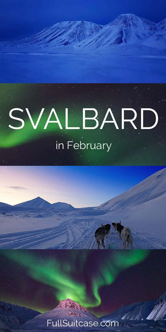Guide to visiting Longyearbyen on Spitsbergen Island in Norway's Svalbard archipelago in February