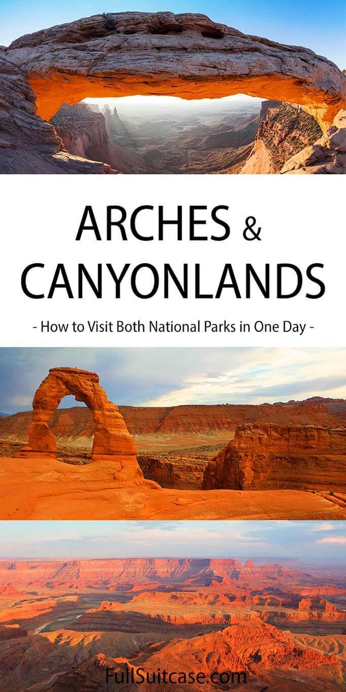 How to visit Arches and Canyonlands in one day