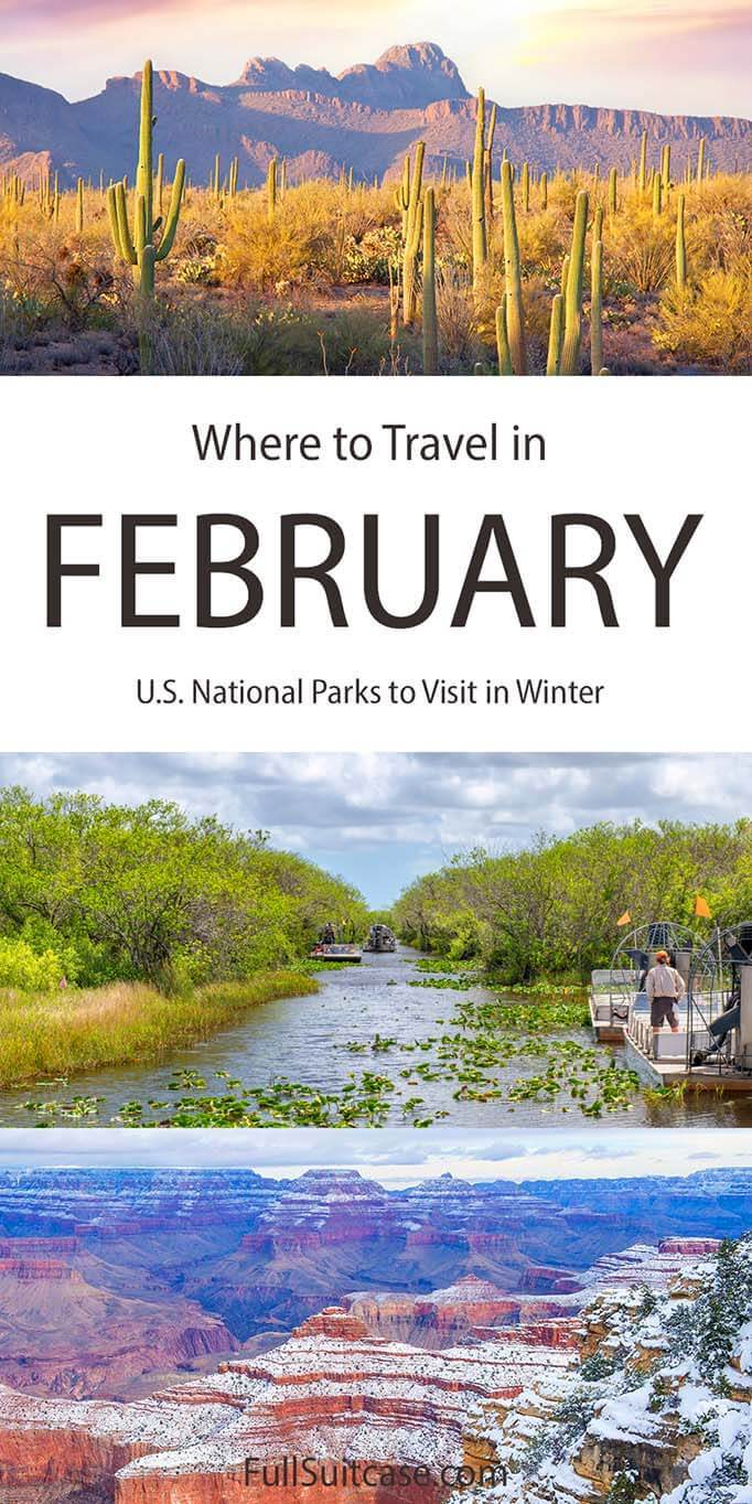 Where to travel in February - best USA National Parks to visit in February