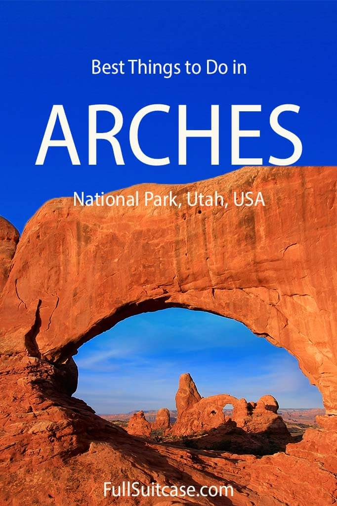 Best places to see and things to do in Arches National Park