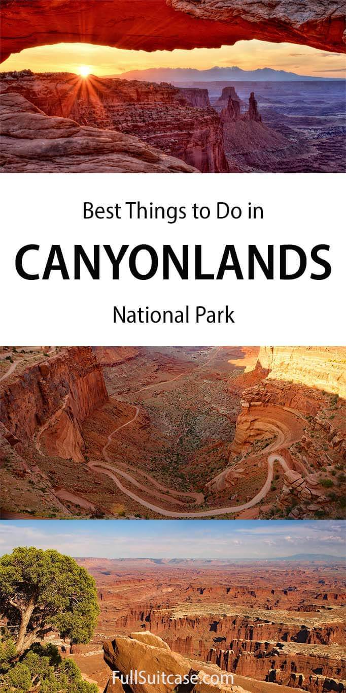 Best places to see and things to do in Canyonlands NP