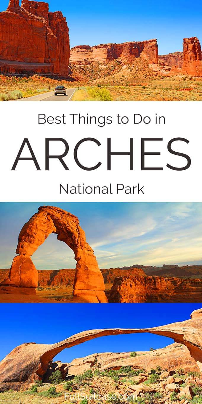 Best things to do in Arches National Park Utah USA