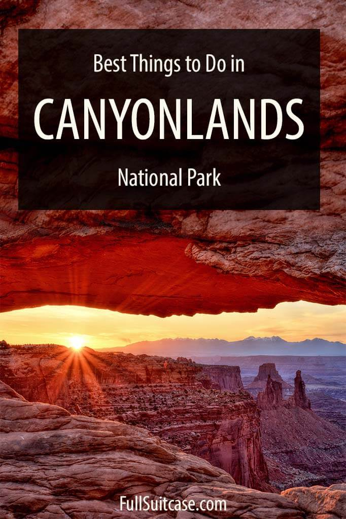 Best things to do in Canyonlands National Park