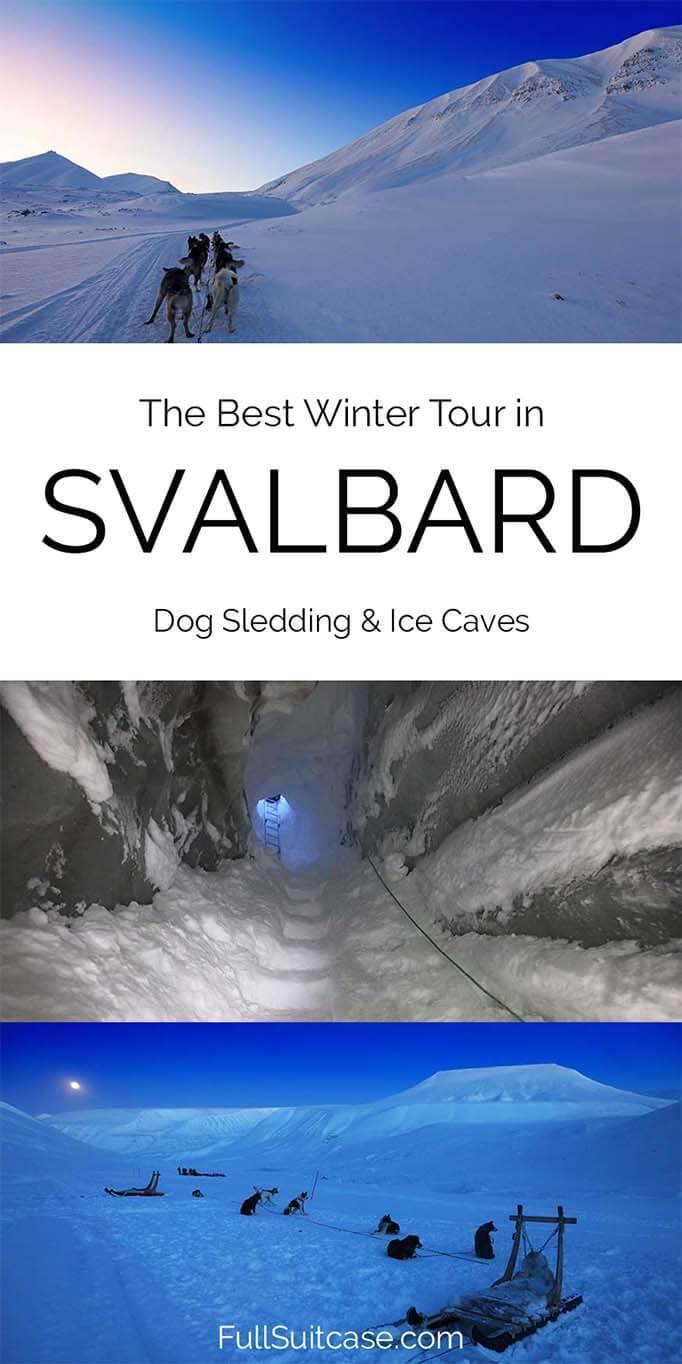 Best winter tour in Svalbard - dog sledding to ice caves near Longyearbyen