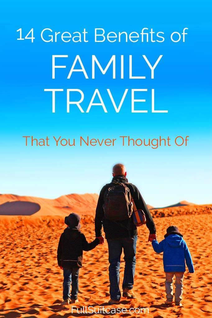 Great benefits of family holidays and traveling with children