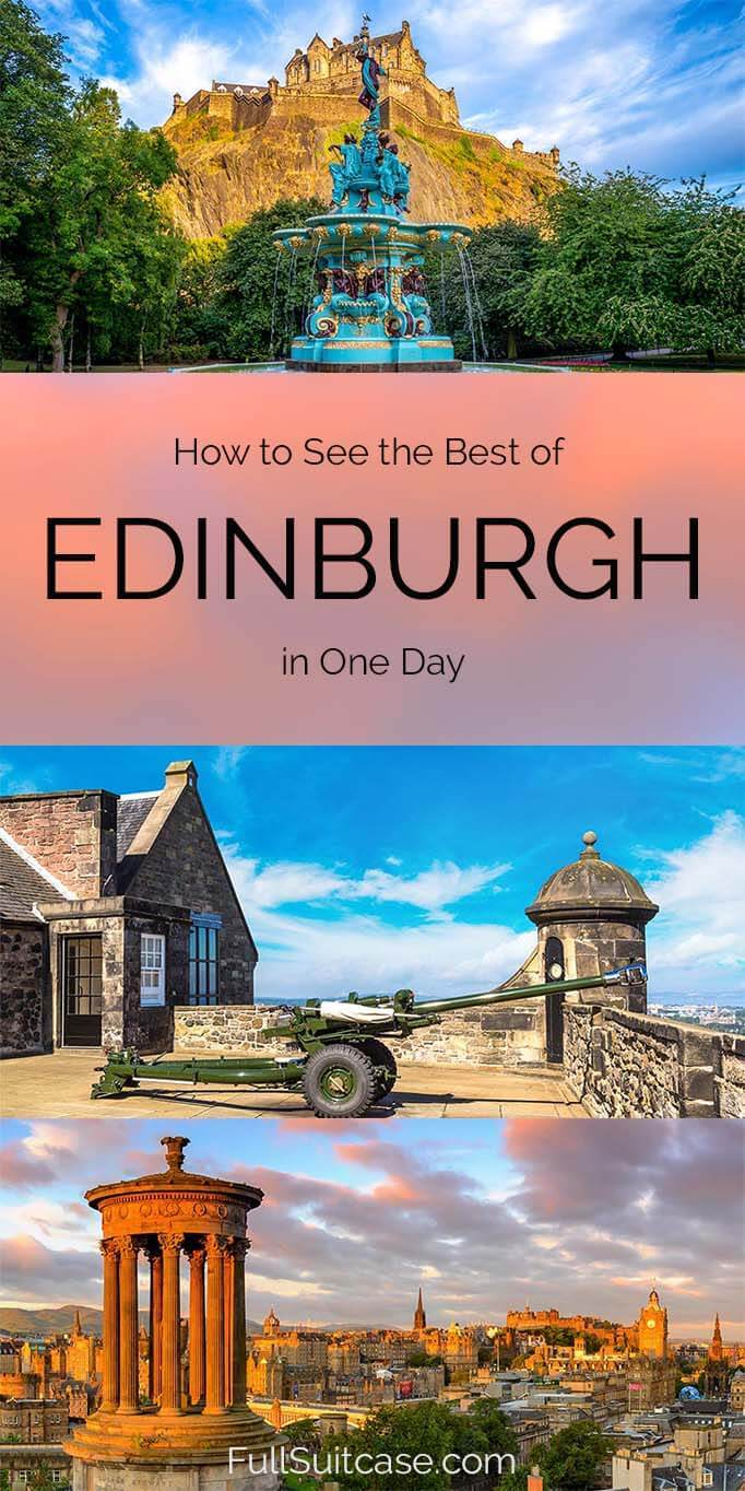 How to see the best of Edinburgh in one day