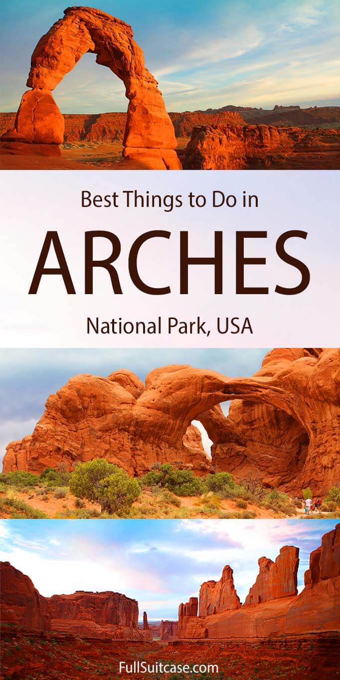 What to see and do in Arches National Park