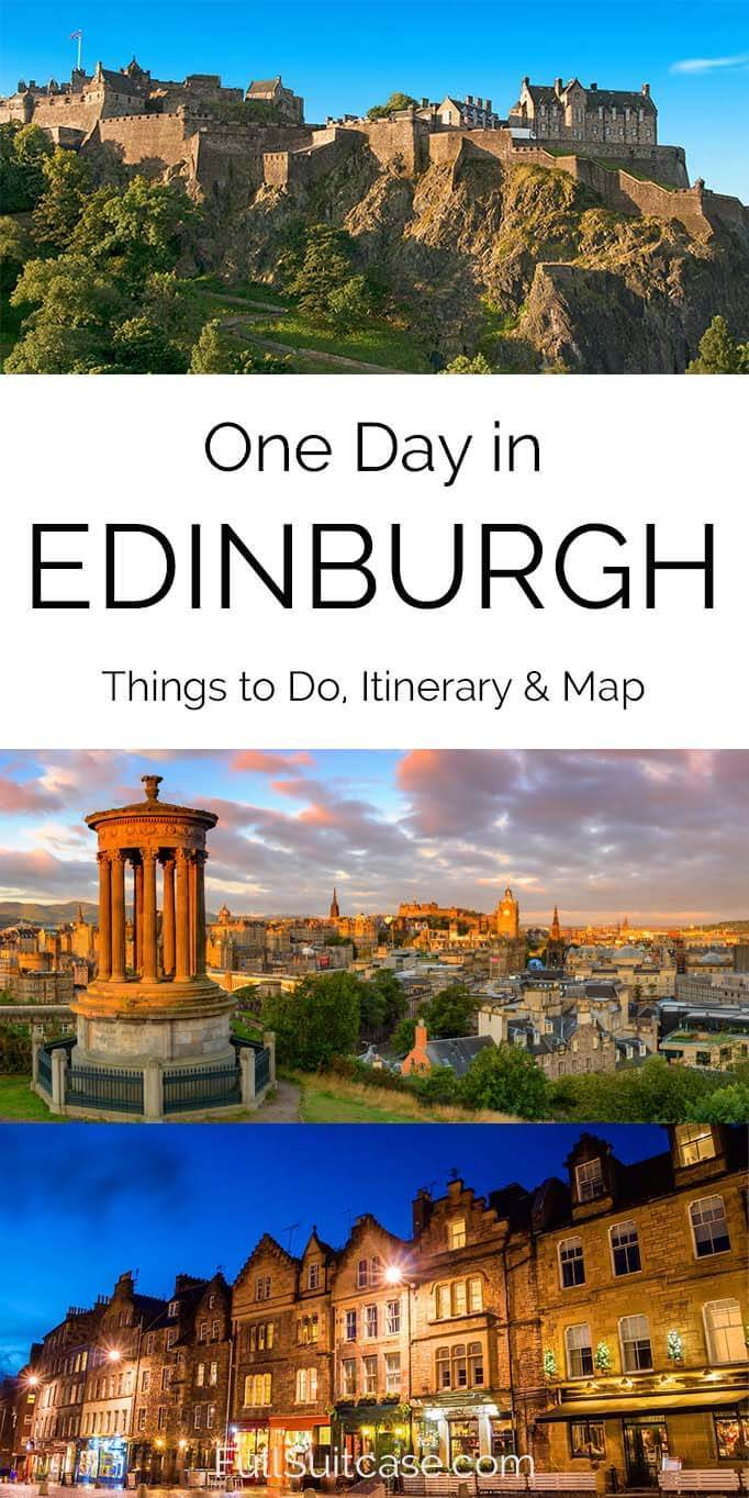 What to see and do in Edinburgh in one day