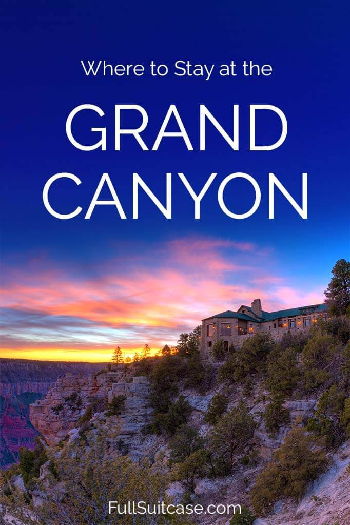Where to stay in and near Grand Canyon National Park