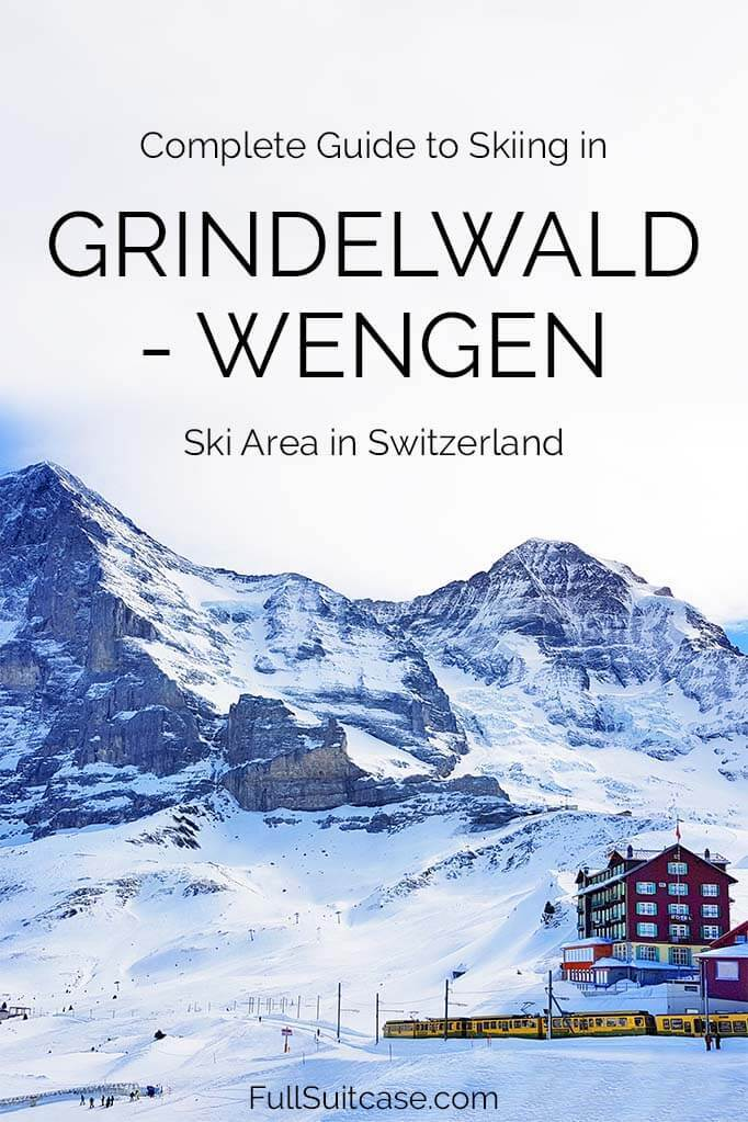 All you need to know about skiing in Grindelwald Wengen ski area in Jungfrau Region in Switzerland