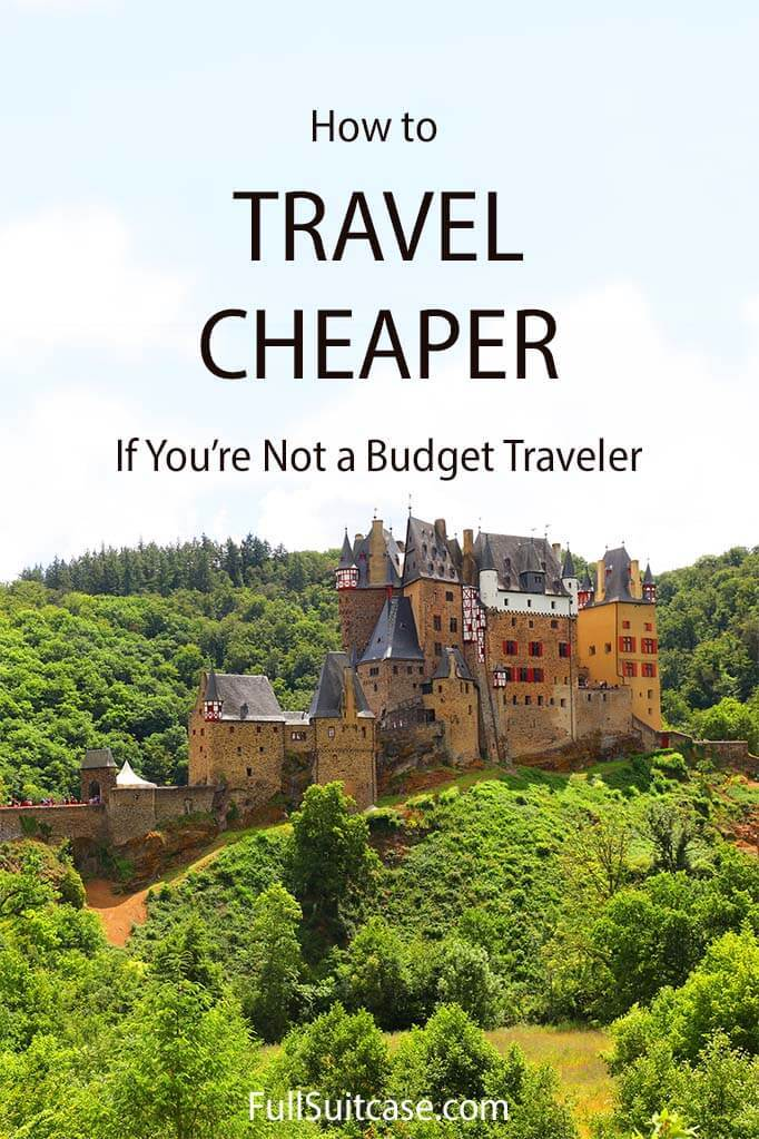 How to travel cheaper and plan more affordable vacations