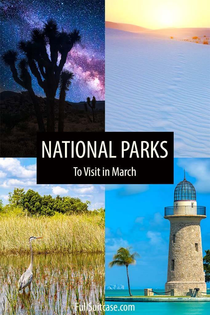 National Parks to visit in March