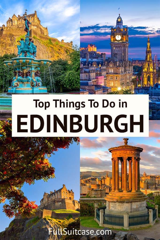 Top places to see and things to do in Edinburgh Scotland