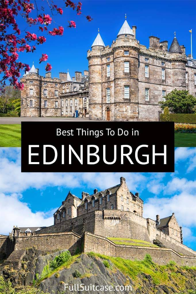 What to see and do in Edinburgh for tourists