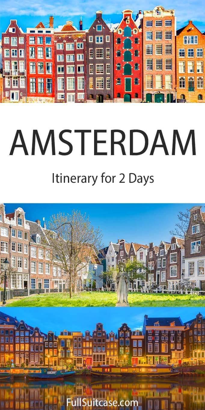 Amsterdam 2 day itinerary
