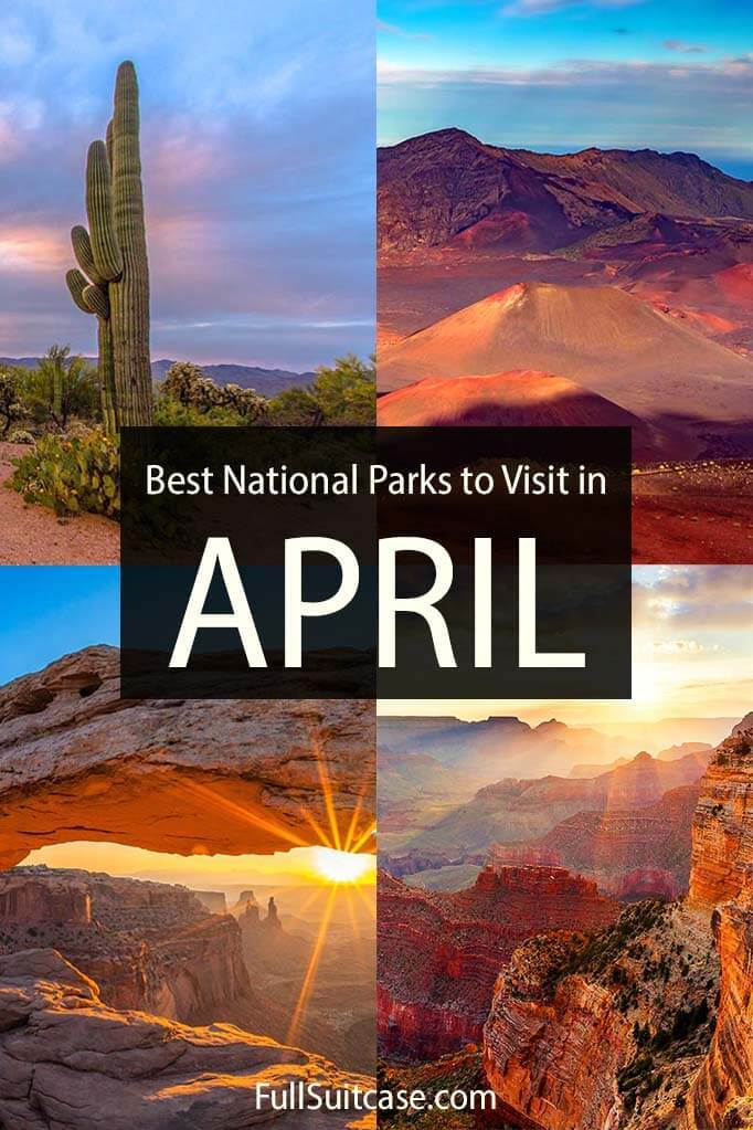 Best National Parks to visit in April in the United States of America