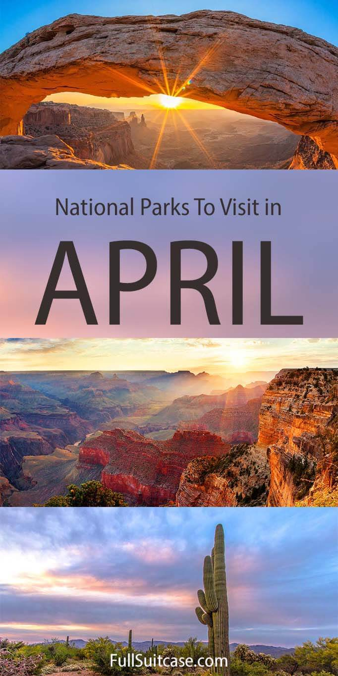 Best USA National Parks in April