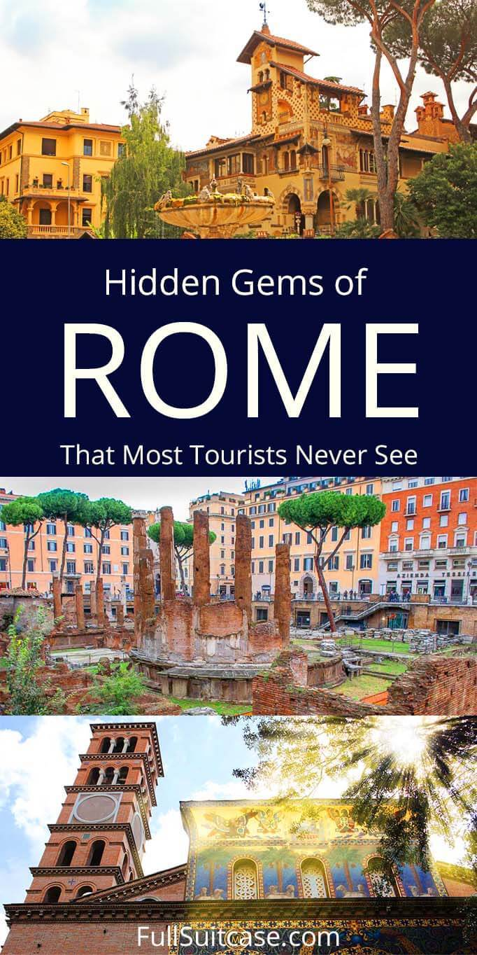 Hidden gems and unique places to see in Rome Italy