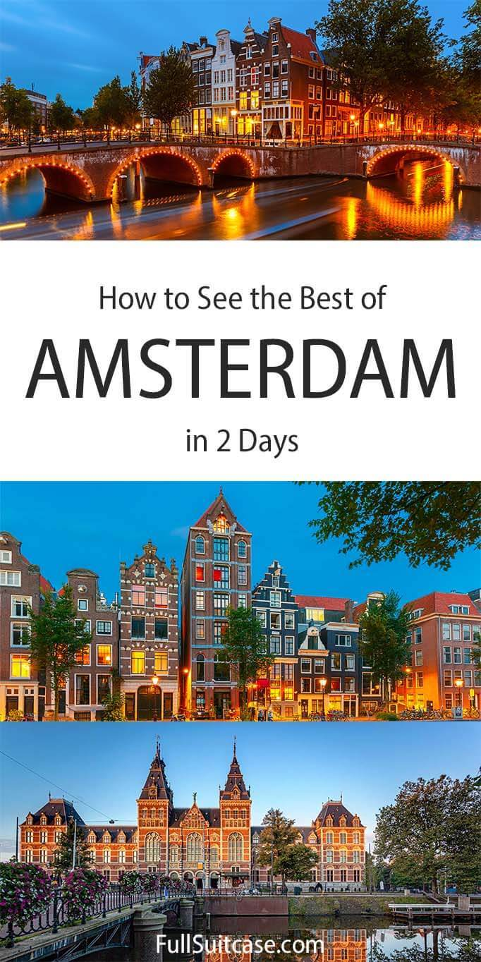 How to see the best of Amsterdam in 2 days