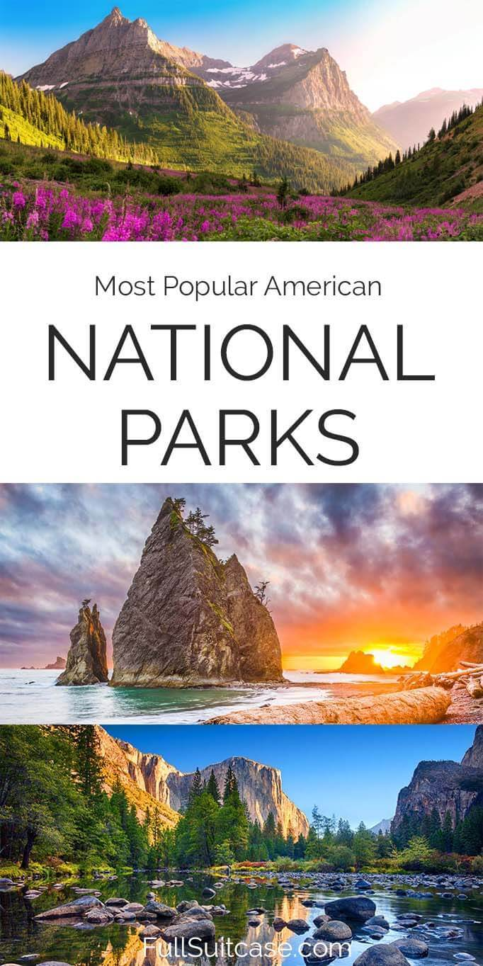 Most popular national parks to visit in USA