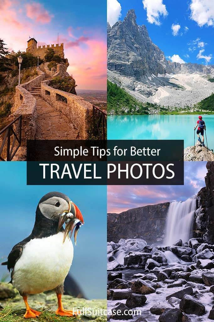 Simple tips for better travel photos