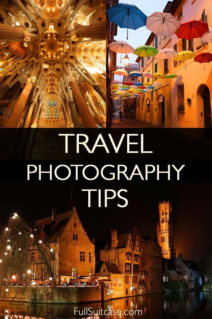 Travel photography tips and tricks - how to take better pictures on vacation