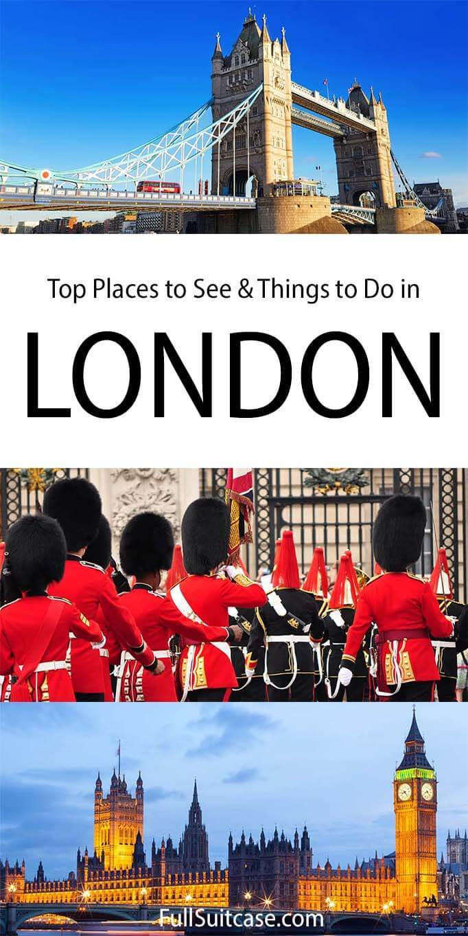 Best things to do and top places to see in London