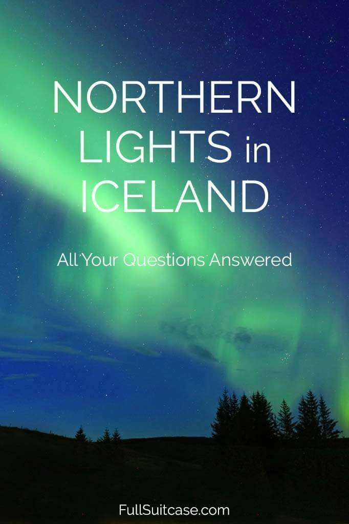 Complete guide to seeing the Northern Lights in Iceland