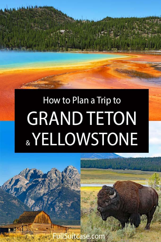 Grand Teton and Yellowstone itinerary for any trip of up to 5 days