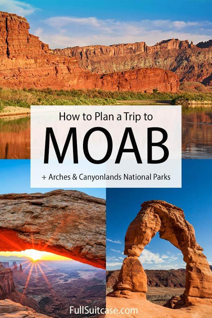 How to plan a trip to Moab, Arches, Canyonlands in Utah USA