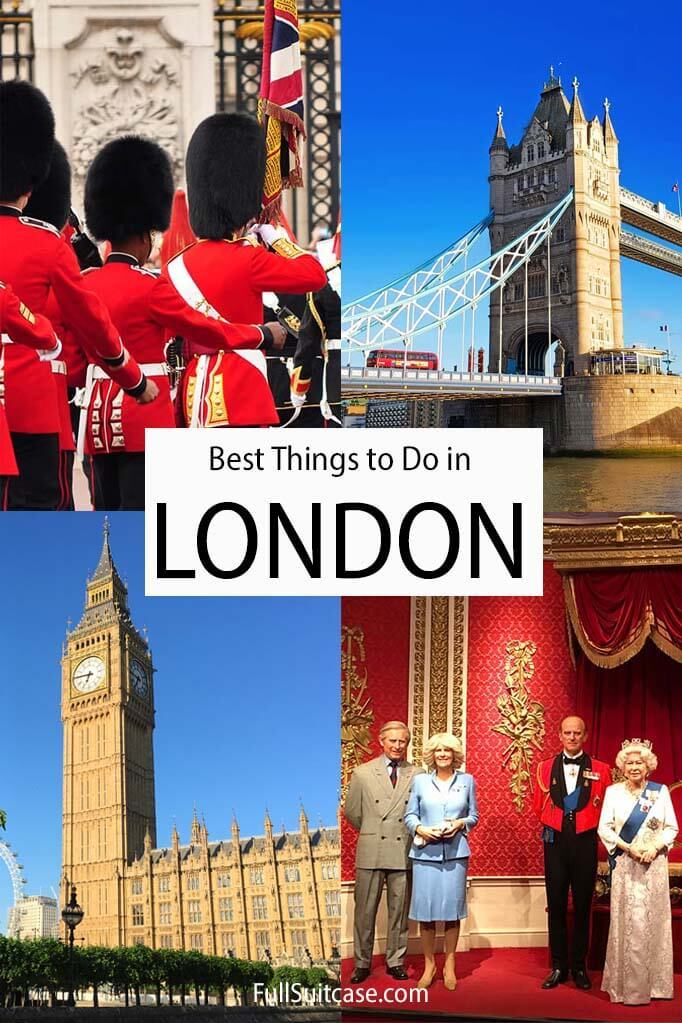Main landmarks, top attractions, and very best things to do in London for tourists