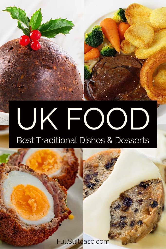 UK food guide - traditional British dishes and desserts