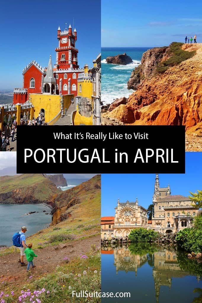 What is it like to visit Portugal in April