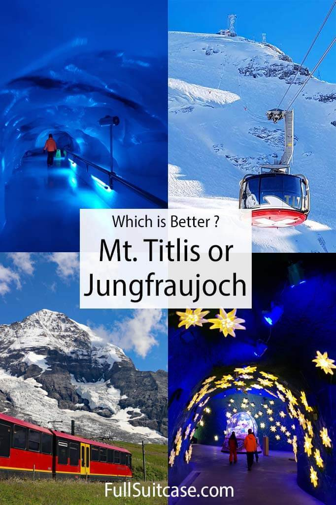 Which is better - Mt Titlis or Jungfraujoch