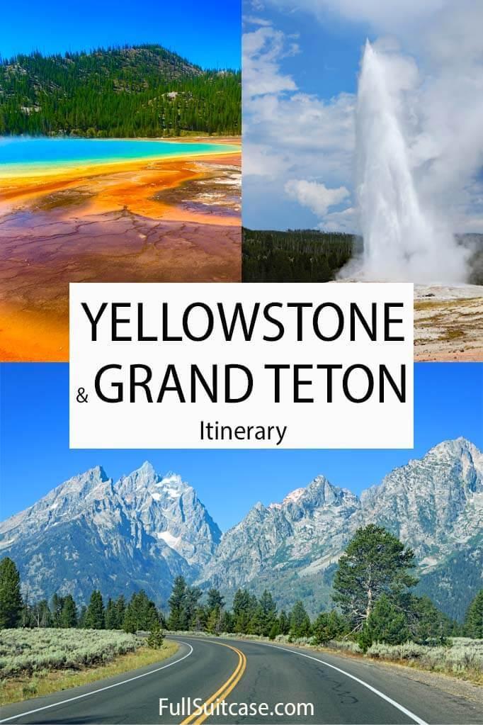 Yellowstone Grand Teton itinerary