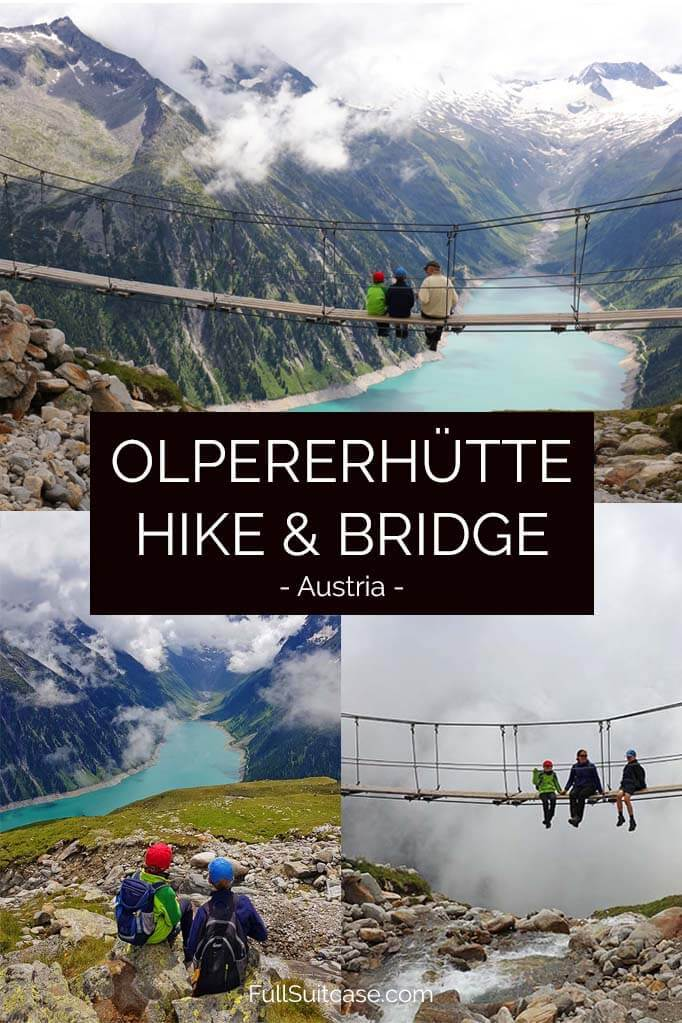 Complete guide to Olpererhütte hike and Olperer suspension bridge in Austria