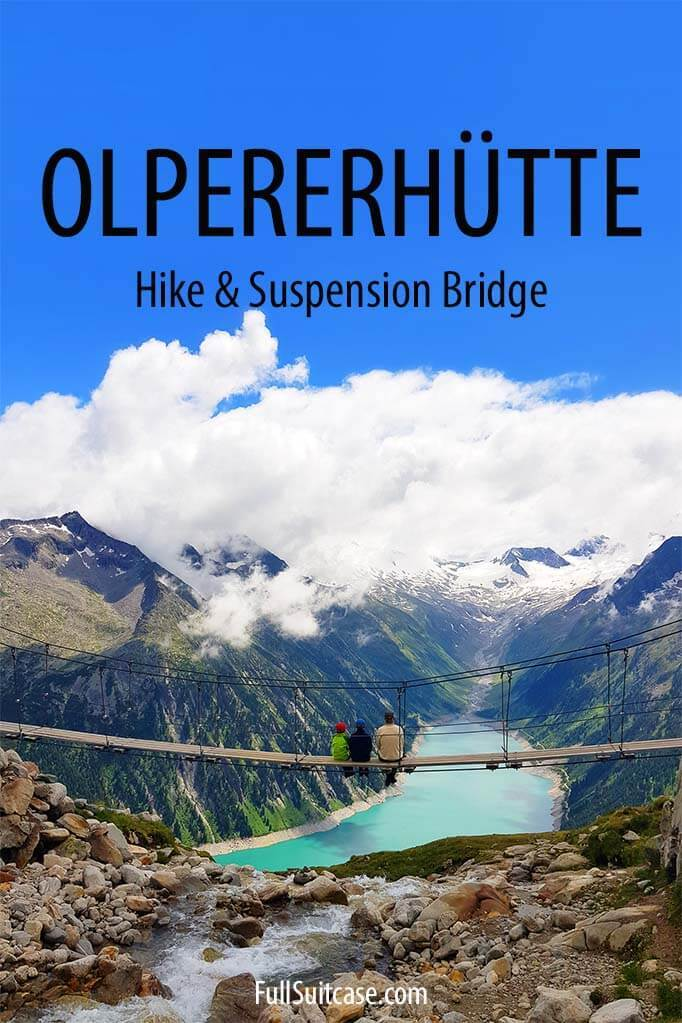 Olpererhütte hike and suspension bridge in Austria