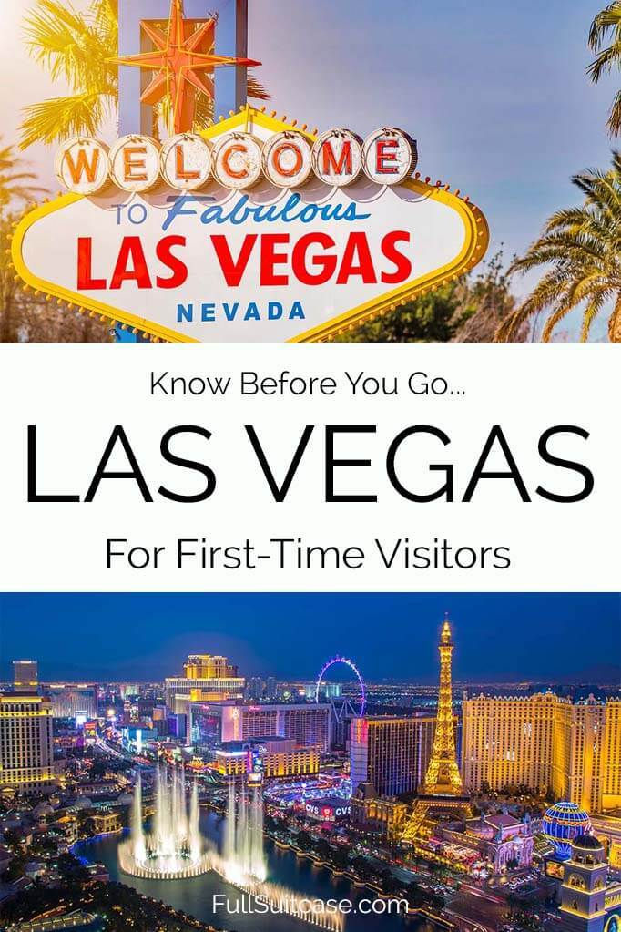 Everything you should know when traveling to Las Vegas for the first time