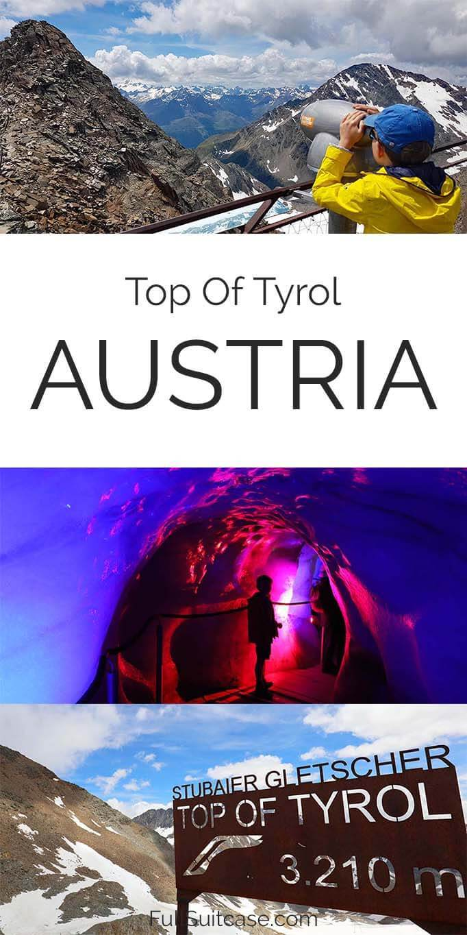 How to visit Top of Tyrol at Stubai Glacier in Austria