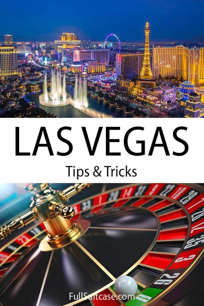 Travel tips and information for visiting Las Vegas