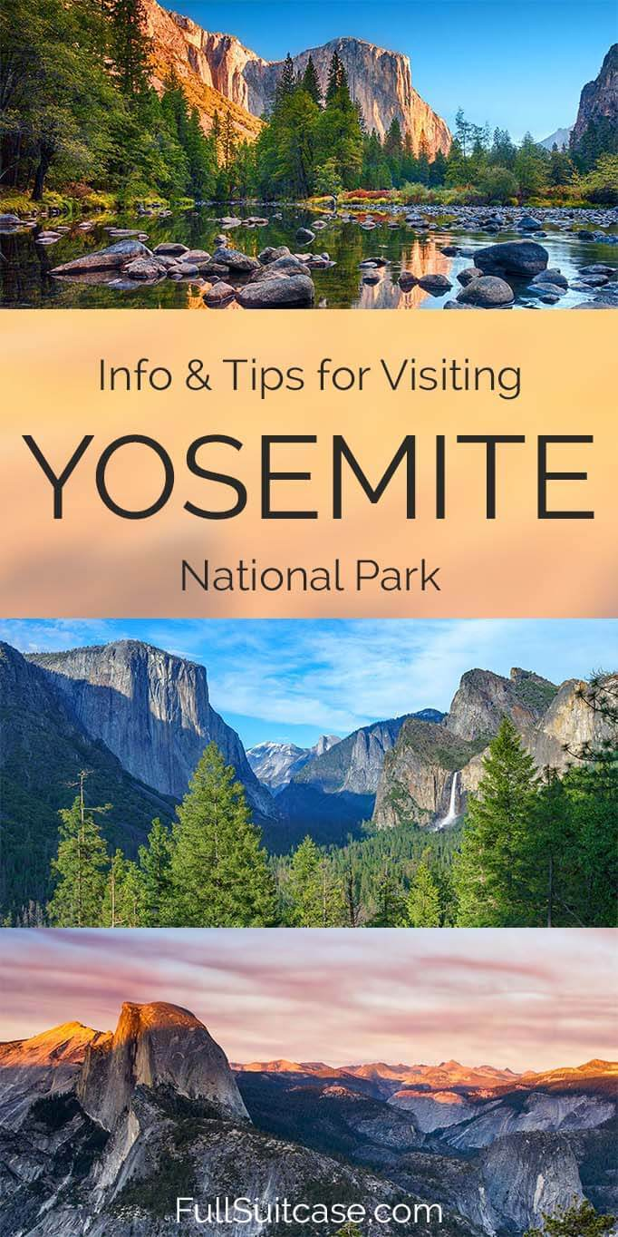 How to visit Yosemite National Park - travel information and top tips