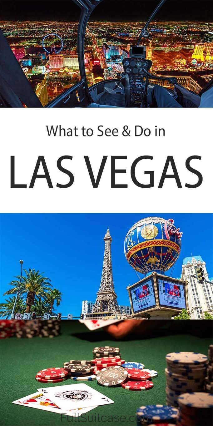 What to see and do in Las Vegas