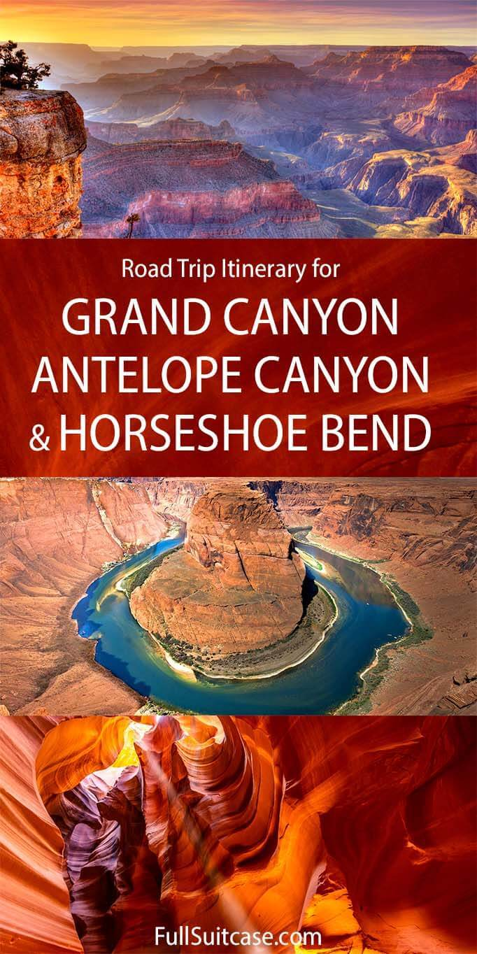 Road trip itinerary for Grand Canyon, Antelope Canyon, and Horseshoe Bend