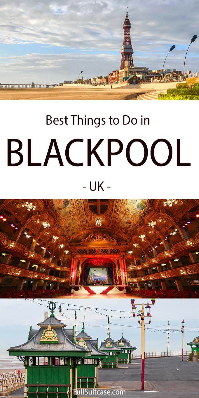 Top tourist attractions and best things to do in Blackpool UK