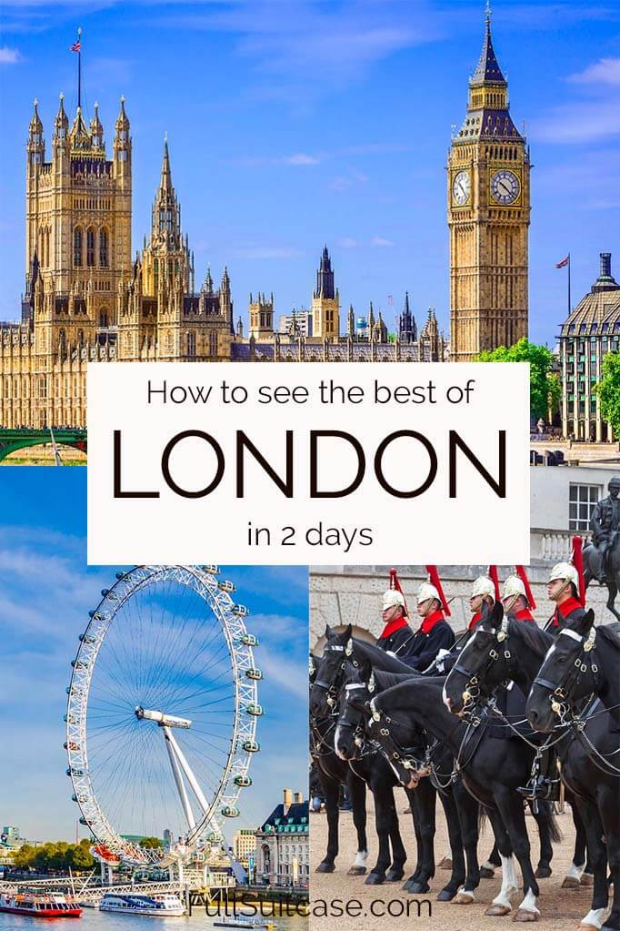 How to see the best of London in two days