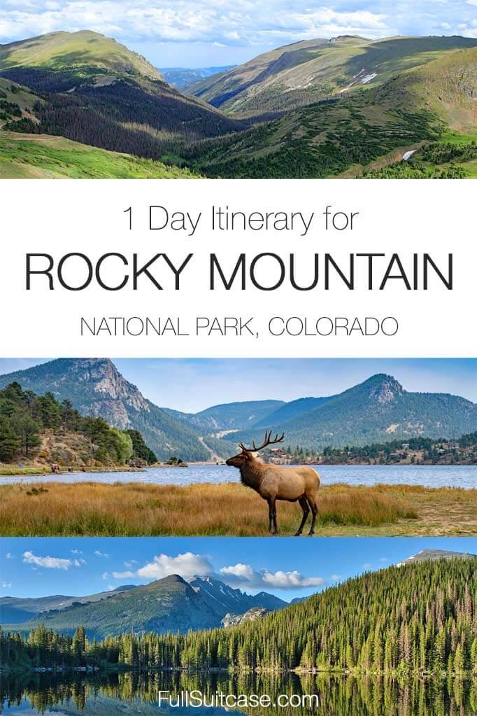 One day itinerary Rocky Mountain National Park Colorado USA